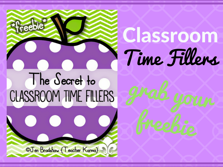 Classroom Time Fillers - FREE Cheat Sheet for Teachers @ TeacherKARMA.com
