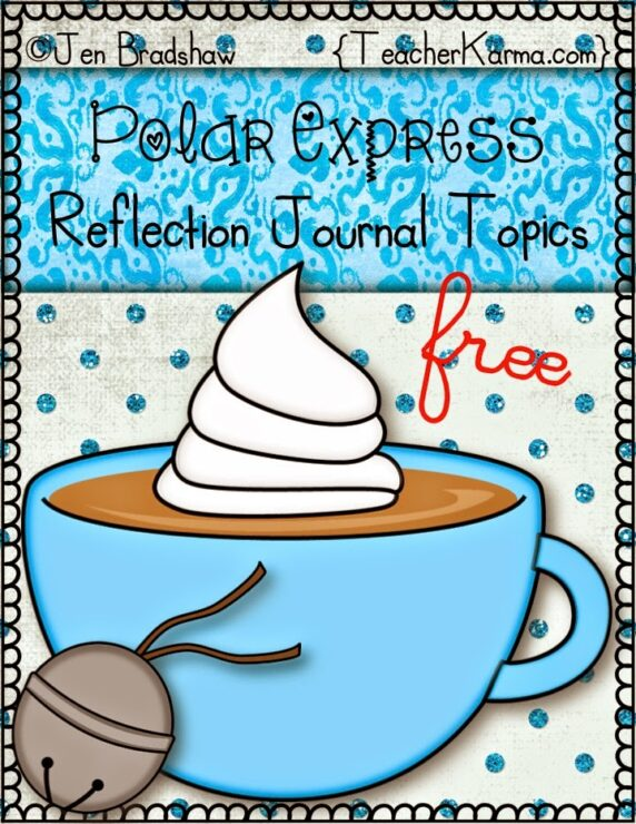 Teacher Alert: Polar Express FREEBIES! – Teacher KARMA