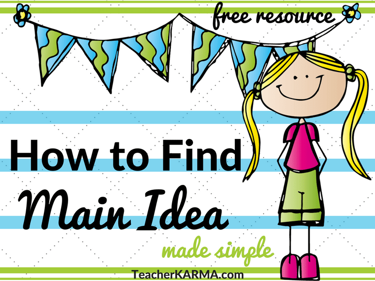 How to Find Main Idea - FREE Resources for Instruction - TeacherKarma.com