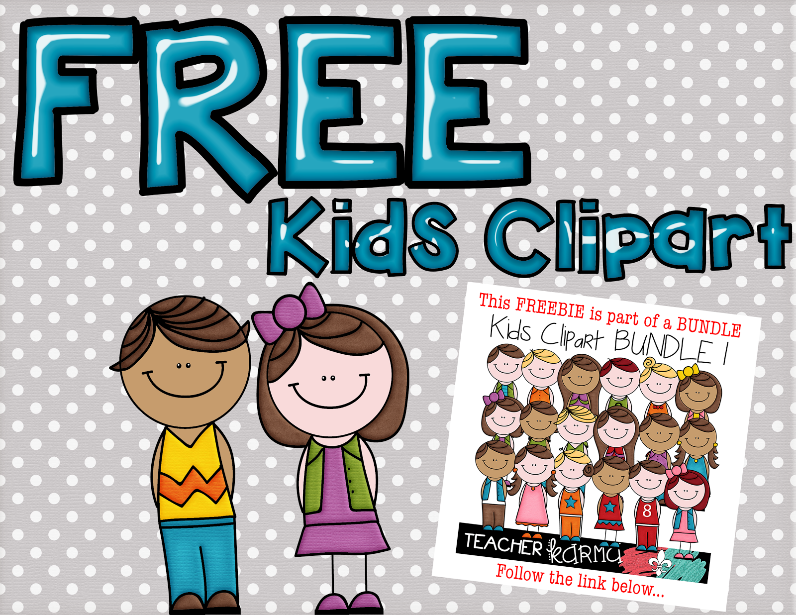 2 FREE Kids: Student Clipart – Teacher KARMA