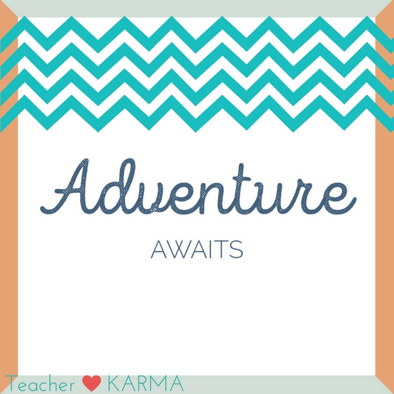 adventure awaits teacherkarma.com