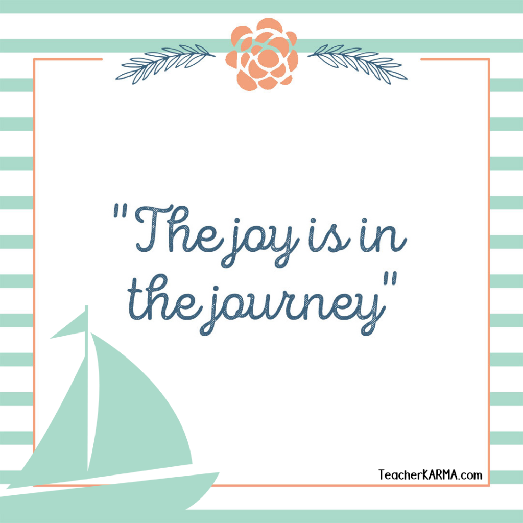 joy is the journey teacherkarma.com