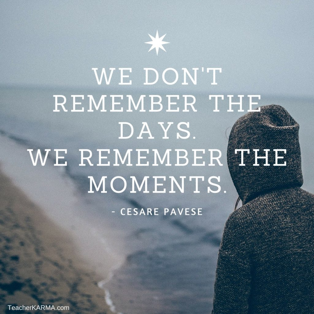 remember the moments teacherkarma.com