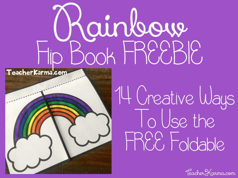 FREE Rainbow Flip Book Foldable Template TeacherKarma.com
