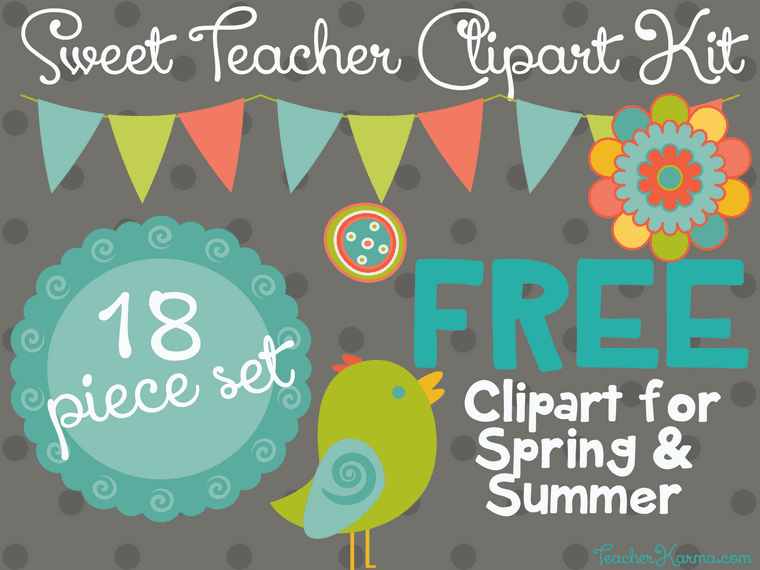 free sweet teacher clipart kit perfect for spring summer rh teacherkarma com free teacher clipart borders free teacher clipart borders